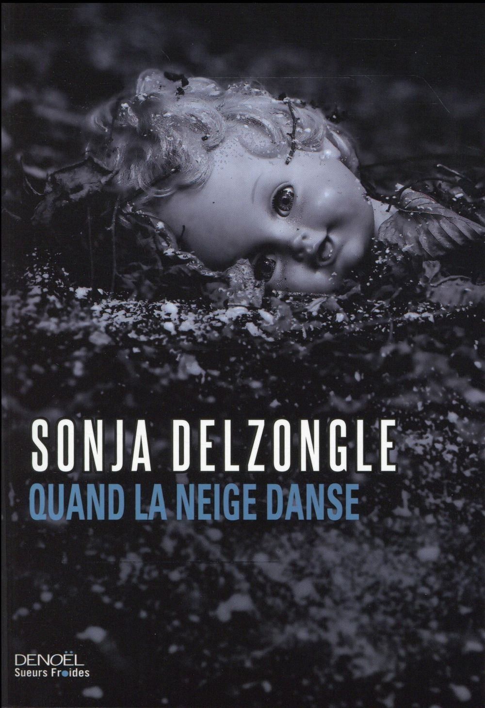 Delzongle Sonia - QUAND LA NEIGE DANSE